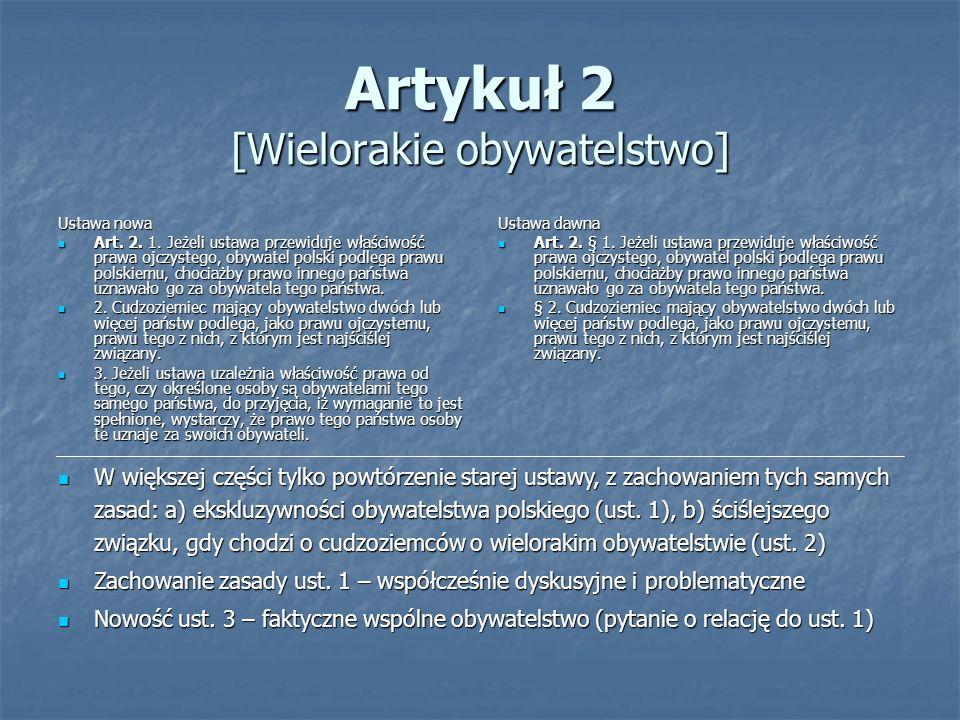 Artykuł 2 [Wielorakie obywatelstwo]